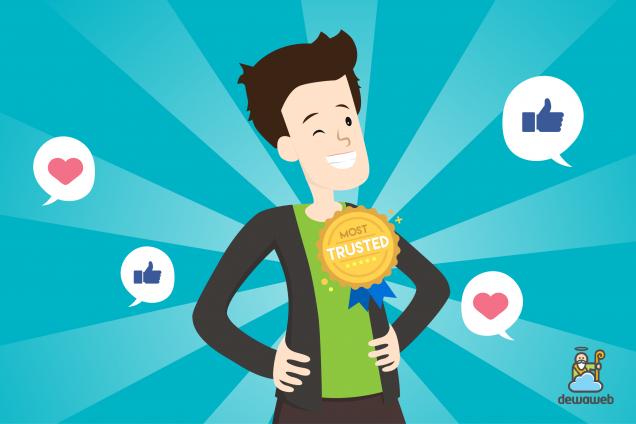 Meningkatkan Kepercayaan Pelanggan - Blog Dewaweb