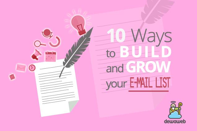 10 Cara Membangun dan Mengembangkan List Email Anda