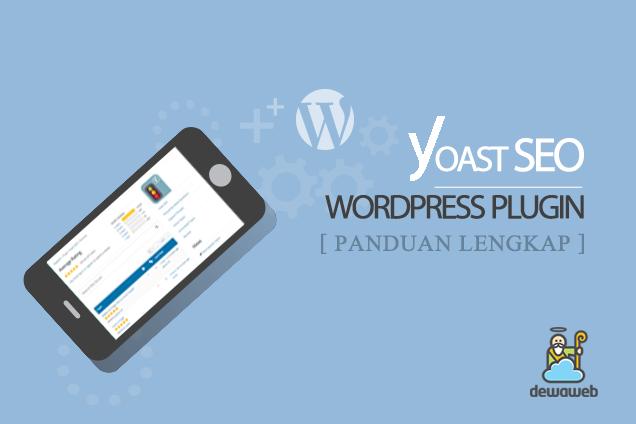 Yoast SEO WordPress Plugin - Blog Dewaweb