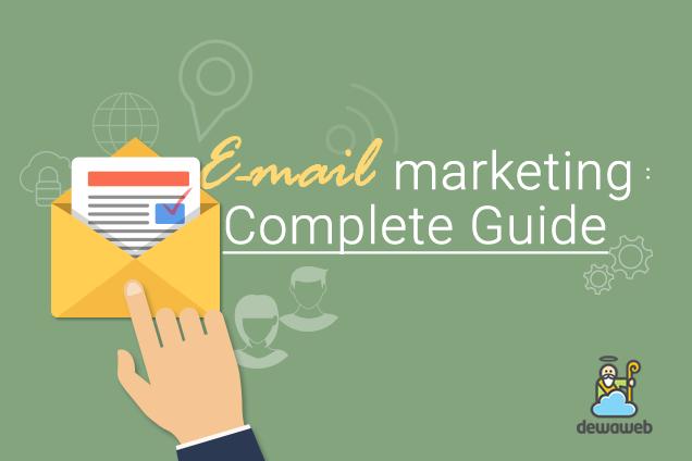 Panduan Lengkap Email Marketing - Blog Dewaweb