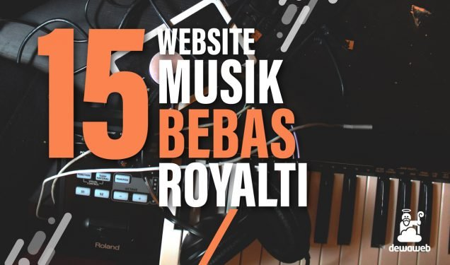 15 Website Download Lagu Musik Bebas Royalti - Blog Dewaweb