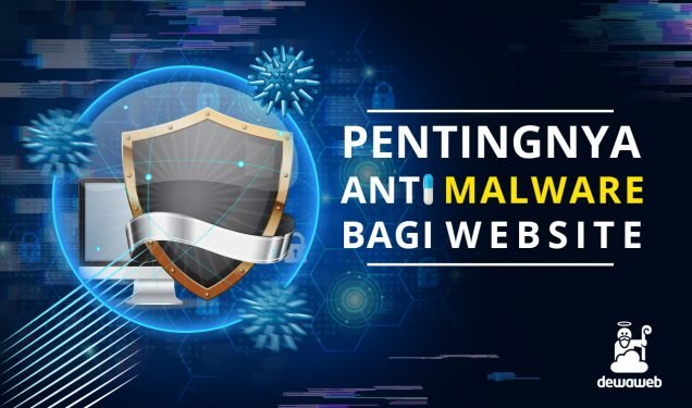 Anti Malware Website Dewaguard - Blog Dewaweb