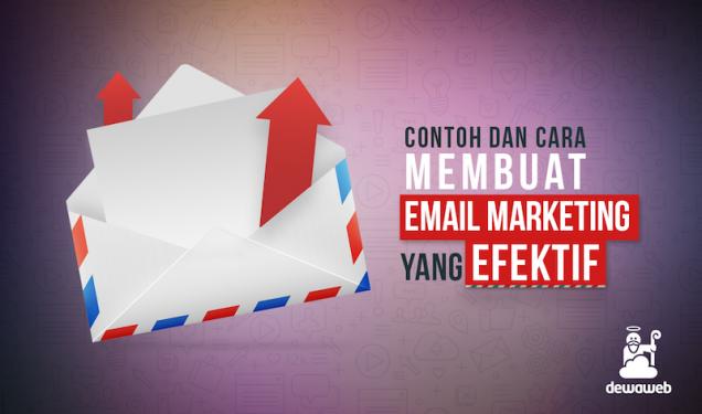 Cara Membuat Email Marketing Efektif - Blog Dewaweb