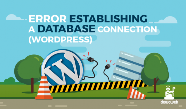 Cara Mengatasi Error Establishing A Database Connection Wordpress