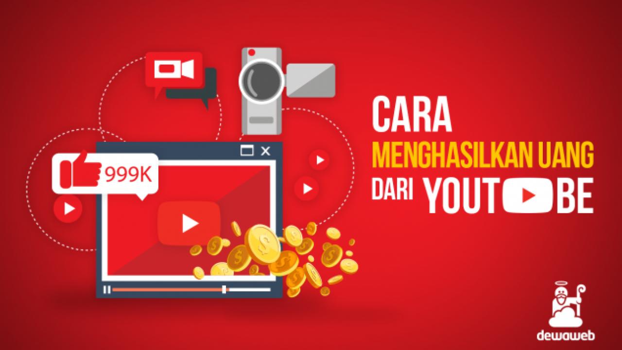 10 Cara Menghasilkan Uang dari YouTube Update 2019 | Blog Dewaweb