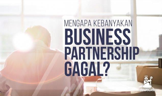 Mengapa banyak hubungan Mitra Bisnis yang Gagal - Blog Dewaweb
