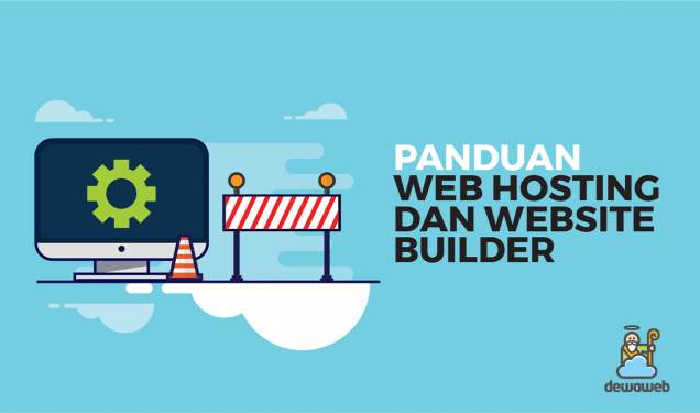 Panduan Web Hosting dan Website Builder - Blog Dewaweb