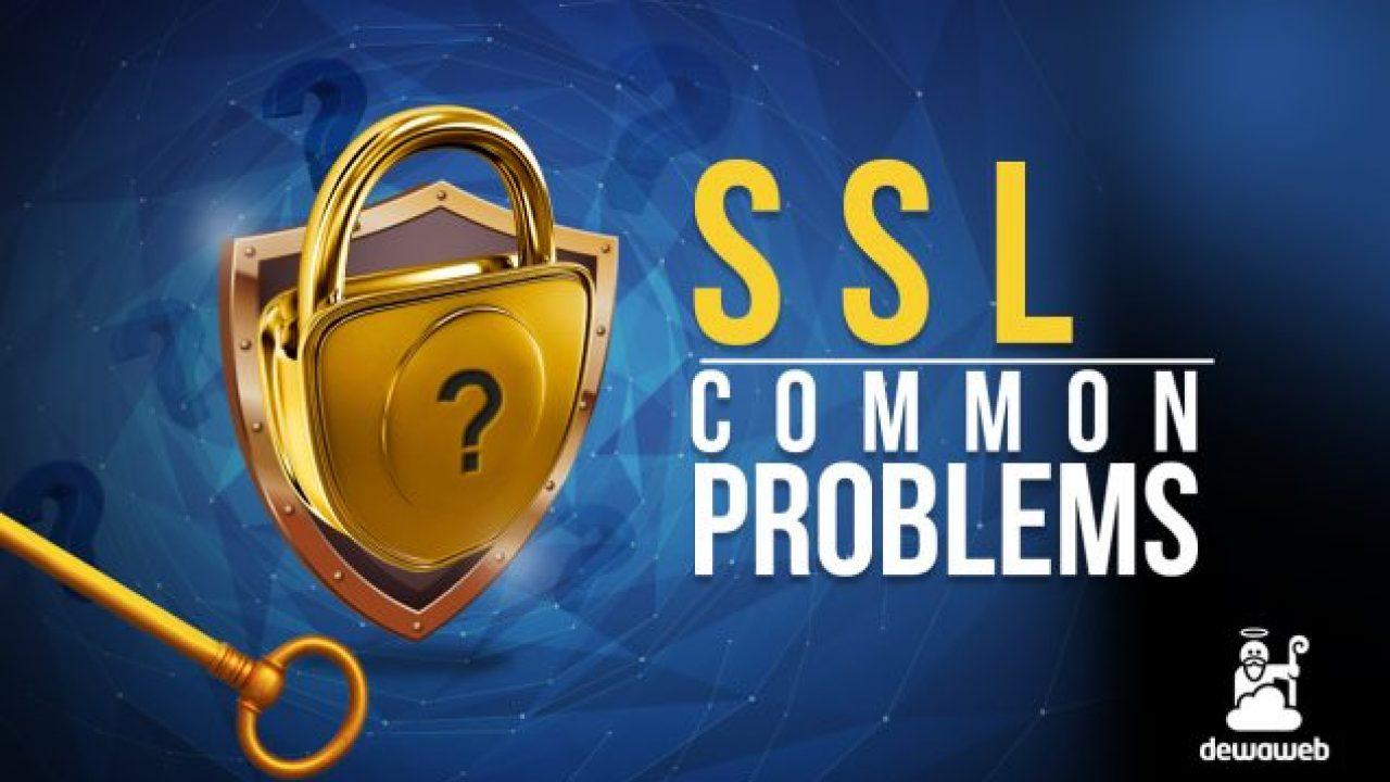 Kesalahan yang Umum Terjadi Pada Sertifikat SSL dan