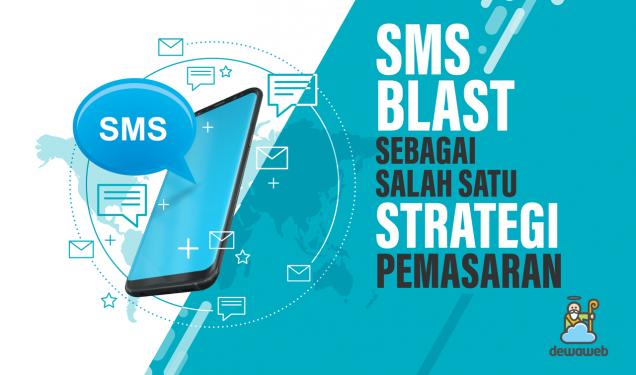 SMS Blast sebagai salah satu Strategi Pemasaran - Blog Dewaweb