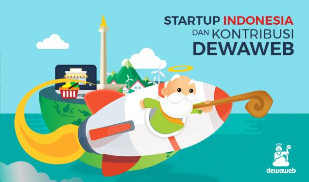Startup Indonesia dan Kontribusi Dewaweb