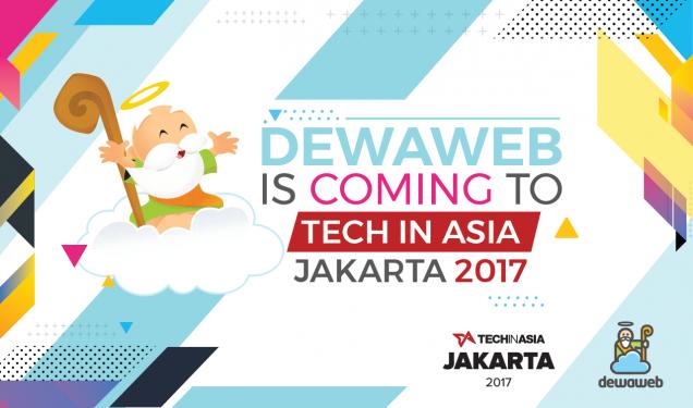 Tech In Asia Jakarta 2017 - Dewaweb
