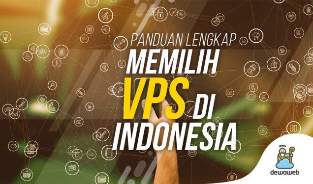 VPS Indonesia Panduan Lengkap - Blog Dewaweb