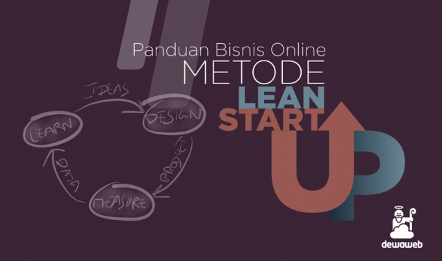 Bisnis Online Metode Lean Startup - Blog Dewaweb