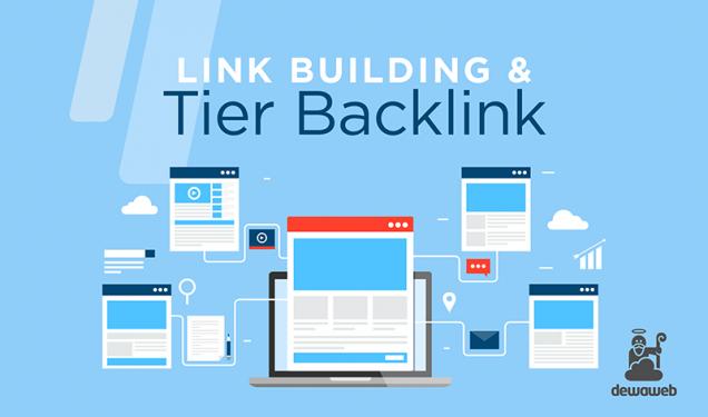 Link Building & Tier Backlink - Blog Dewaweb