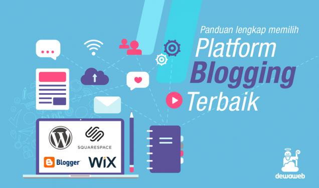 Platform Blog terbaik untuk Blogging - Dewaweb