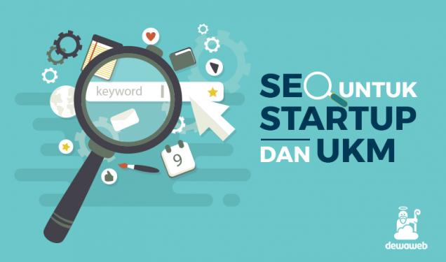 SEO untuk Startup dan UKM - Blog Dewaweb
