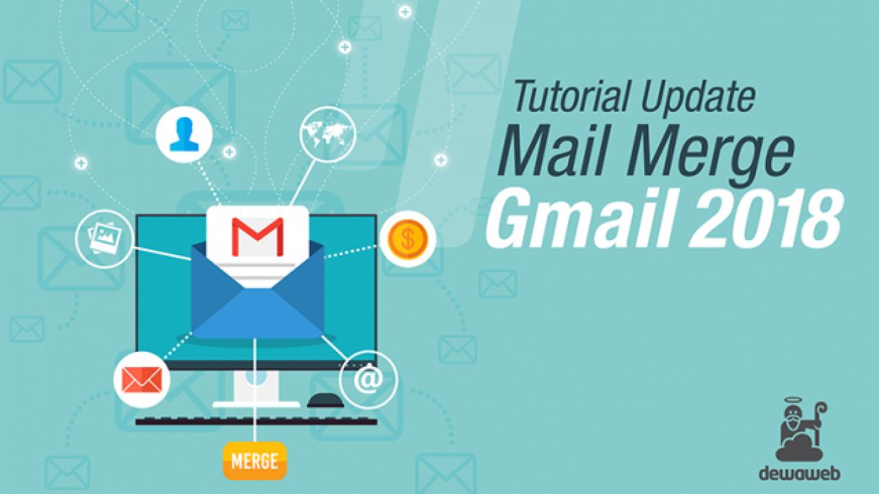 Tutorial Mail Merge Gmail Email Blast Gratis