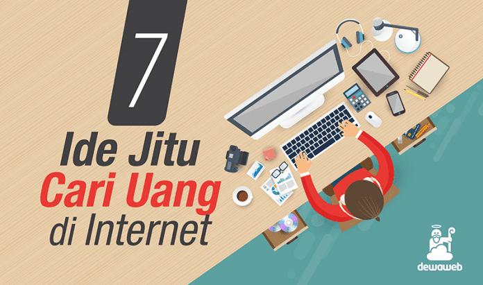 7 Ide Jitu Cari Uang di Internet - Dewaweb