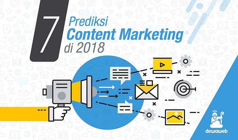 7 Prediksi Content Marketing di 2018