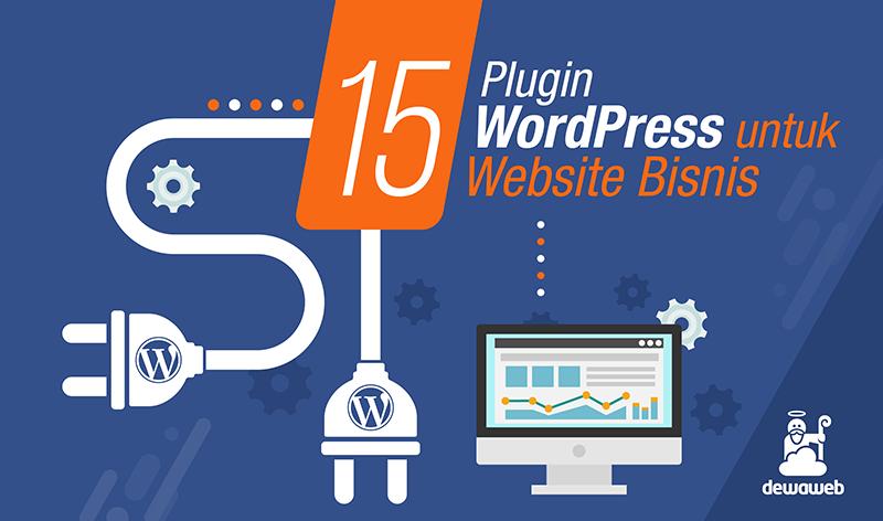 15 Plugin WordPress Untuk Website Bisnis Anda Dewaweb