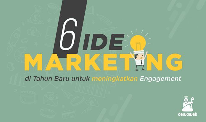 Ide Marketing 2018 untuk Meningkatkan Engagement
