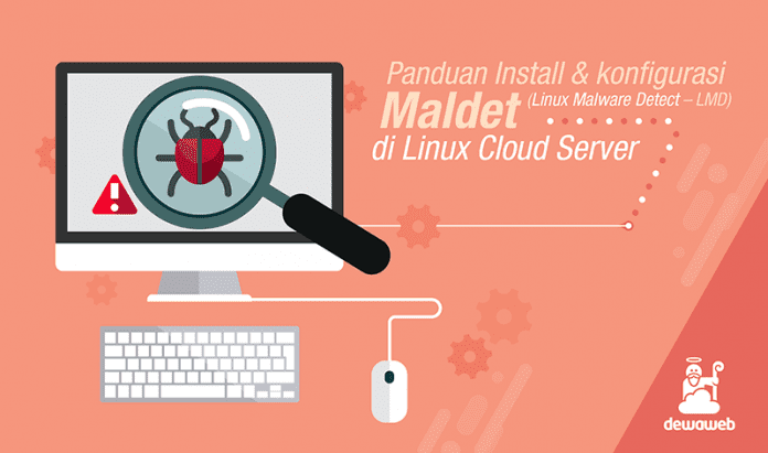 Panduan Install dan Konfigurasi Maldet Linux Malware Detect di Linux Cloud Server