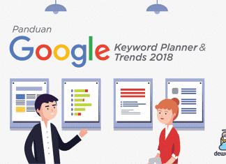 Panduan Google Keyword Planner Dan Google Trends 2018 Blog Dewaweb