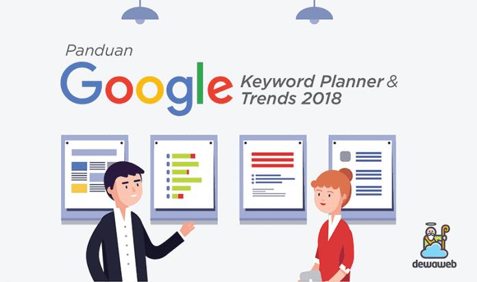 dewaweb-blog-panduan-google-keyword-planner-dan-google-trends-2018