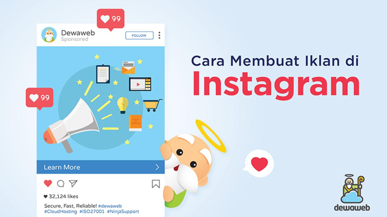 Cara Membuat Instagram Ads Panduan Lengkap Blog Dewaweb