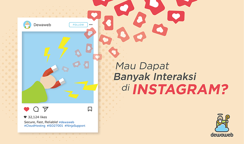 Trik Instagram 2018 Tambah Followers Dan Engangement Blog Dewaweb