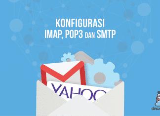 Konfigurasi IMAP, POP3, dan SMTP