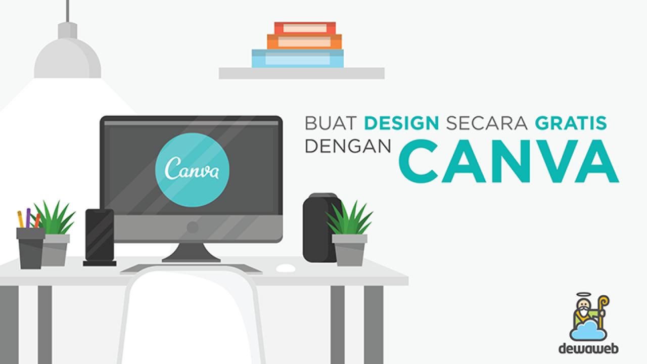 Membuat Design Gratis Dengan Canva Blog Dewaweb