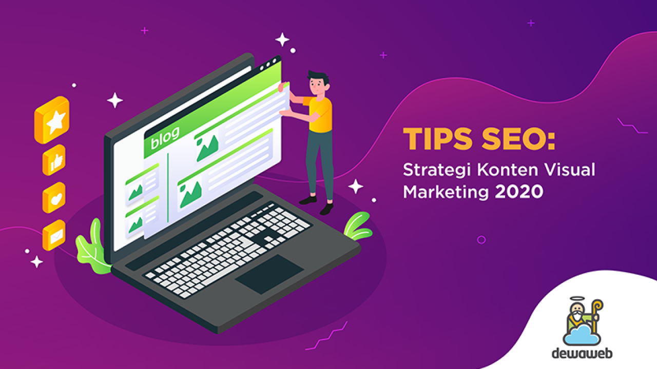 Tips SEO: Strategi Konten Visual Marketing 2020 | Blog Dewaweb