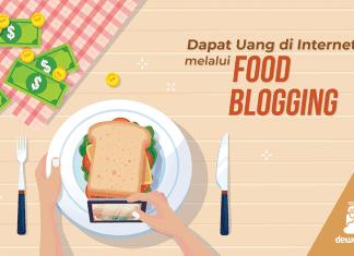 cara-dapat-uang-diinternet-melalui-food-blogging-dewaweb-blog