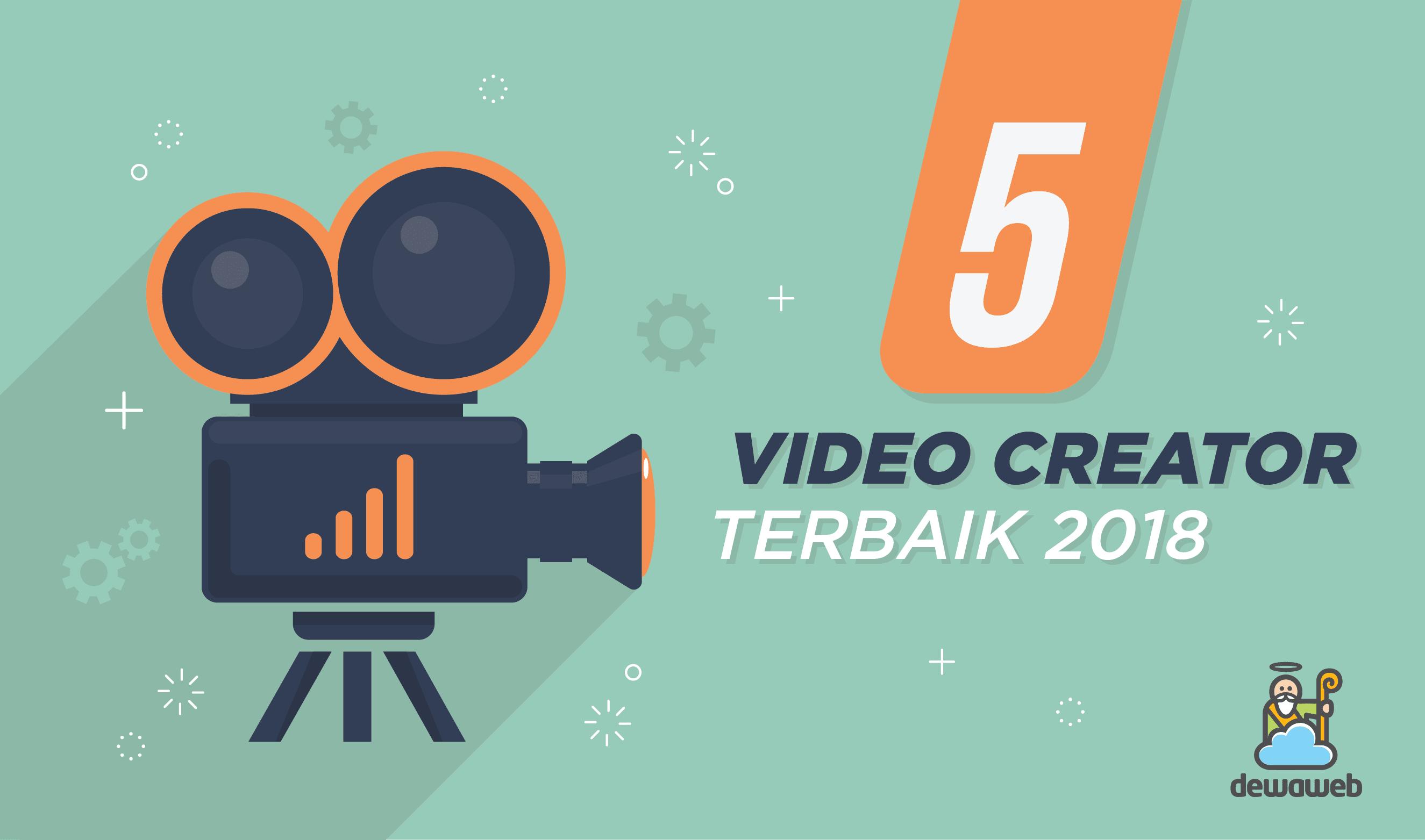 5 Video Creator Terbaik 2018   Blog Dewaweb