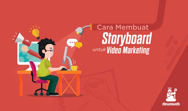 dewaweb-blog-cara-membuat-storyboard-untuk-video-marketing