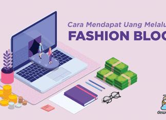 dewaweb-blog-cara-mendapat-uang-melalui-fashion-blog