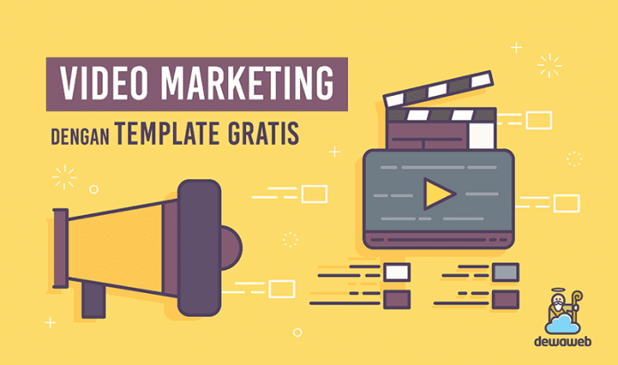dewaweb-blog-video-marketing-dengan-template-gratis