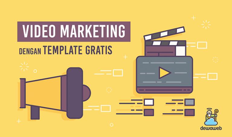 dewaweb-blog-video-marketing-dengan-template-gratis