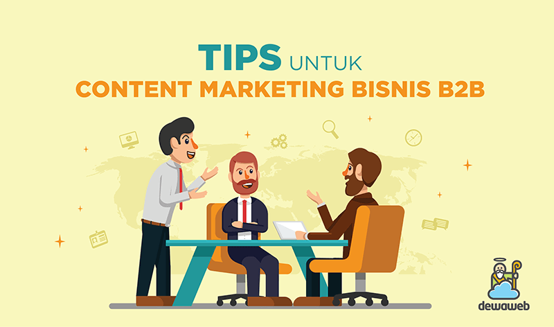 dewaweb-tips-content-marketing-bisnis-b2b
