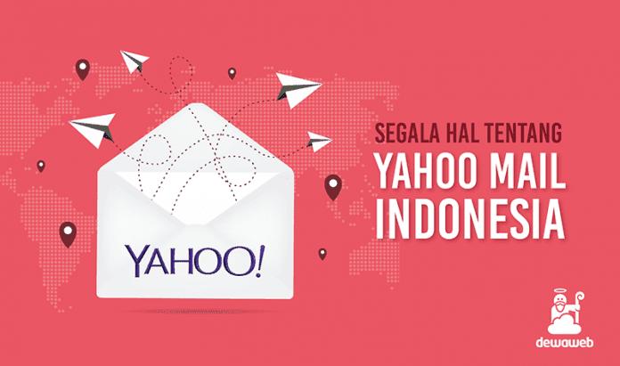 dewaweb-blog-segala-hal-tentang-yahoo-mail-indonesia
