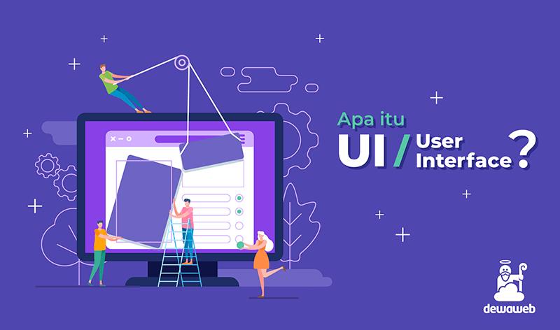 Apa Itu User Interface? | Blog Dewaweb