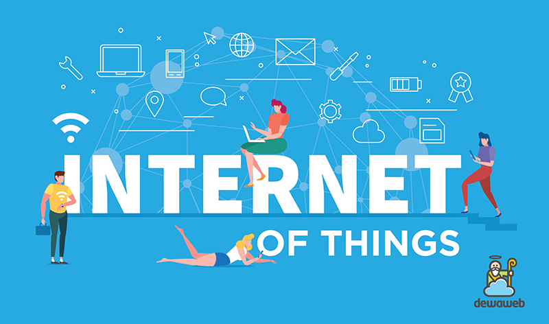 Internet of Things: Panduan Lengkap | Blog Dewaweb