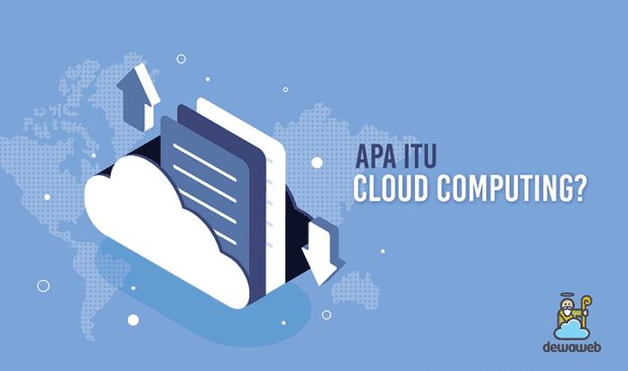 dewaweb-blog-panduan-apa-itu-cloud-computing