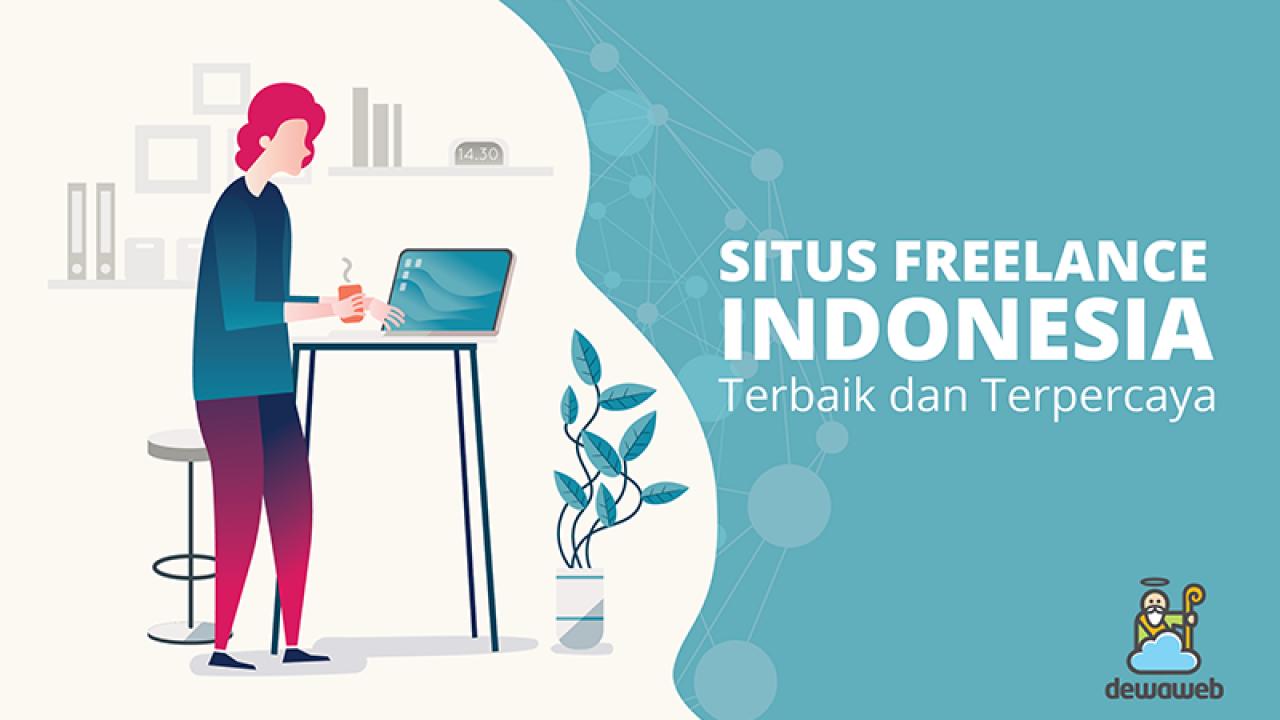 11 Situs Freelance Indonesia Terbaik Dan Terpercaya