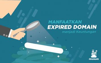 dewaweb-blog-manfaatkan-expired-domain-menjadi-keuntungan
