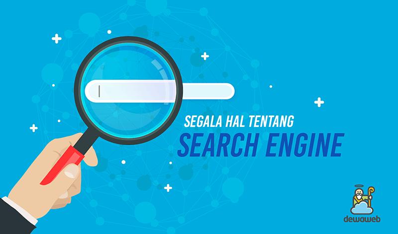 dewaweb-blog-segala-hal-tentang-search-engine