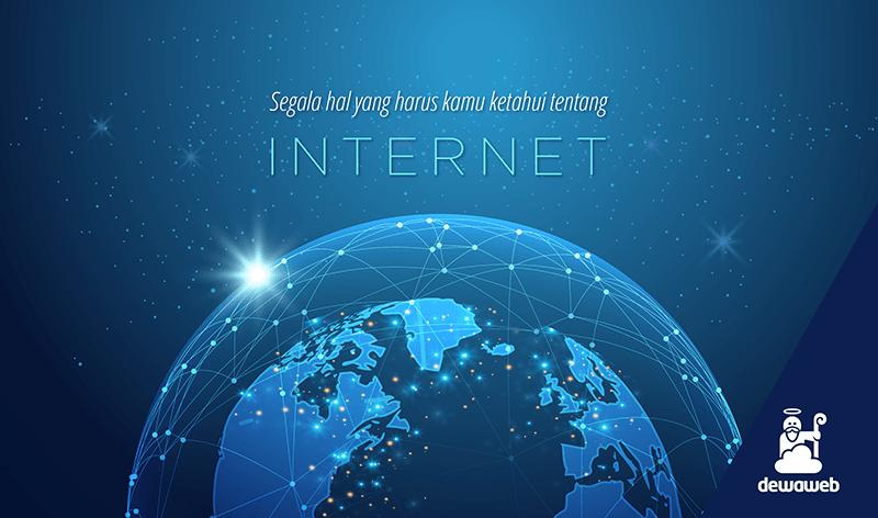 dewaweb-blog-segala-hal-yang-harus-kamu-ketahui-tentang-internet