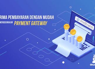 dewaweb-blog-terima-pembayaran-dengan-mudah-menggunakan-payment-gateaway