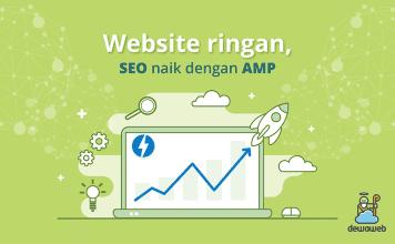 dewaweb-blog-website-ringan-SEO-naik-dengan-amp